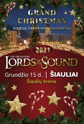 LORDS OF THE SOUND su kalėdine programa «Grand Christmas»