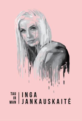 NAUJA DATA | Inga Jankauskaitė | Tau ir man | Telšiai