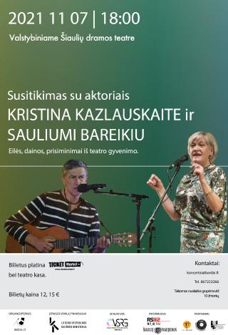 Susitikimas su aktoriais Kristina Kazlauskaite ir Sauliumi  Bareikiu