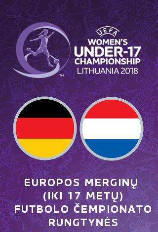 UEFA Europos merginų iki 17 metų (WU17) futbolo čempionatas: Vokietija-Olandija