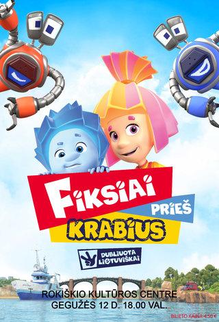 """Animacinis filmas """"Fiksiai prieš Krabius"""""""