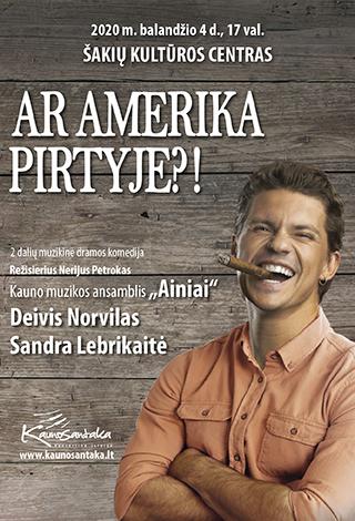 """Muzikinė komedija """"Ar Amerika pirtyje?!"""" / [P]"""
