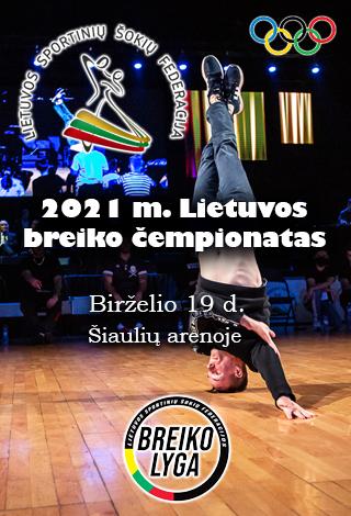 2021 m. Lietuvos breiko čempionatas | 2 DALIS. KOVOS