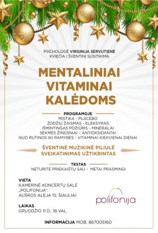 Mentaliniai vitaminai Kalėdoms