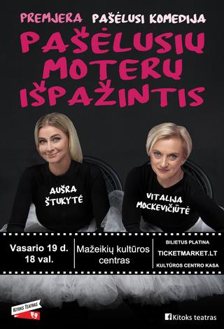 """Komedija """"Pašėlusių moterų išpažintis"""" (N-18)"""