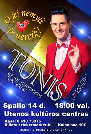 PERKELTA | TONIS. Geros nuotaikos koncertas