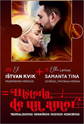 Historia de un amor. Teatralizuotas Ispaniškos Muzikos Koncertas / [P]