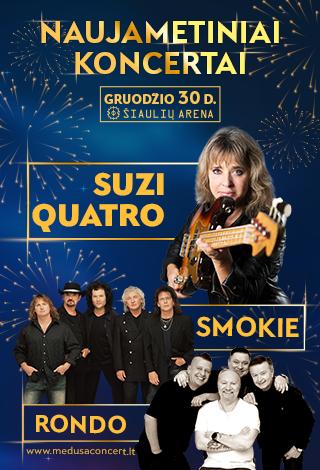 Naujametinis koncertas: Suzi Quatro, Smokie, Rondo