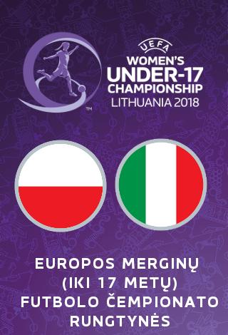 UEFA Europos merginų iki 17 metų (WU17) futbolo čempionatas: Lenkija-Italija