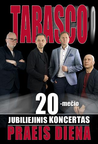 """Jubiliejinis grupės """"Tabasco"""" 20-mečio koncertas"""