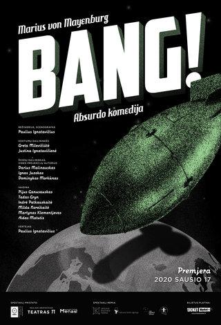 "OKT / Vilniaus miesto teatras, rež. P. Ignatavičius: ""Bang!"""