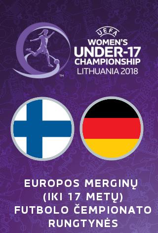 UEFA Europos merginų iki 17 metų (WU17) futbolo čempionatas: Suomija-Vokietija