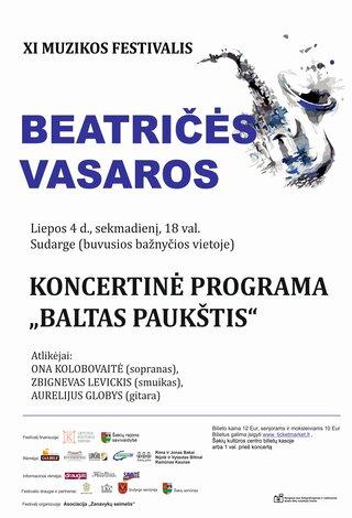 """XI muzikos festivalis """"Beatričės vasaros"""" BALTAS PAUKŠTIS"""