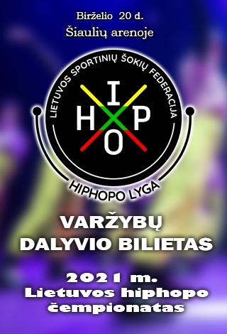 2021 m. Lietuvos hiphopo čempionatas   DALYVIO BILIETAS