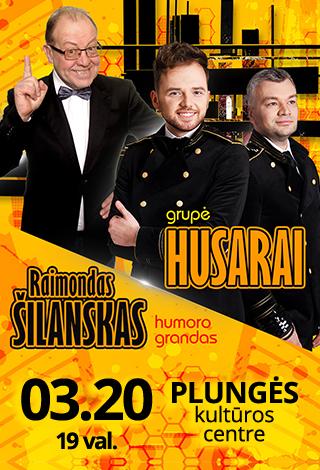 NEĮVYKS | Grupė Husarai ir Raimondas Šilanskas