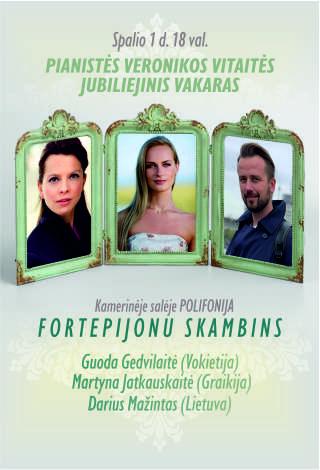Pianistės Veronikos Vitaitės jubiliejinis vakaras