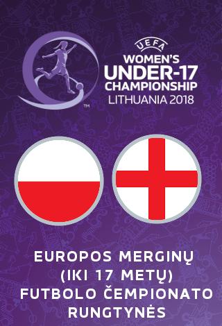 UEFA Europos merginų iki 17 metų (WU17) futbolo čempionatas: Lenkija-Anglija