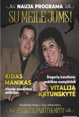 Aidas Manikas ir Vitalija Katunskytė