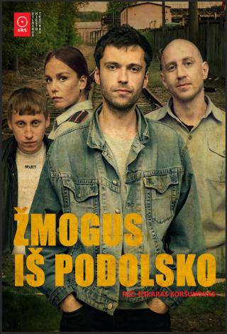 OKT / Vilniaus miesto teatras: Žmogus iš Podolsko (rež. Oskaras Koršunovas)