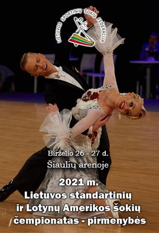 2021 m. Lietuvos standartinių ir Lotynų Amerikos šokių čempionatas - pirmenybės | 1 dalis (27 diena)