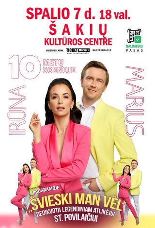 Irūna ir Marius | 10 metų scenoje