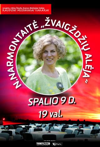 Raudoni muzikiniai vakarai: Nijolė Narmontaitė / [P]