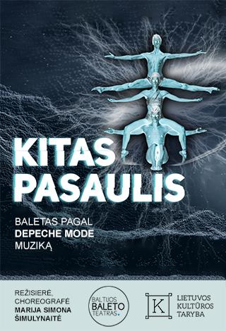 Baltijos baleto teatro spektaklis KITAS PASAULIS