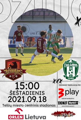 FC DŽIUGAS - VILNIAUS ŽALGIRIS