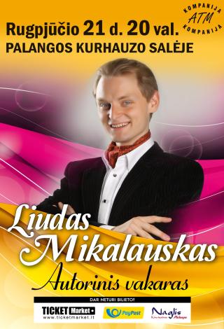 Liudas Mikalauskas. Autorinis vakaras