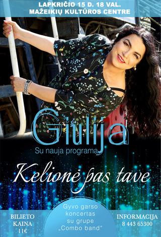 "Giulijos gyvo garso koncertas su grupe ""Combo band"" - Kelionė pas tave"