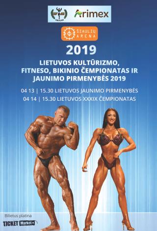 Lietuvos kultūrizmo ir kūno rengybos federacijos kultūrizmo, fitneso ir bikini 39 čempionatas ir jaunimo pirmenybės