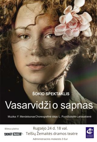 VASARVIDŽIO NAKTIES SAPNAS. Šiuolaikinio šokio spektaklis (Nacionalinė M. K. Čiurlionio menų mokykla)