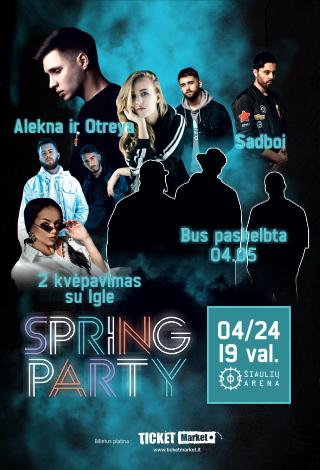 """Spring party: Alekna ir Otreya, """"Sadboi"""", """"2 kvėpavimas"""", Iglė"""
