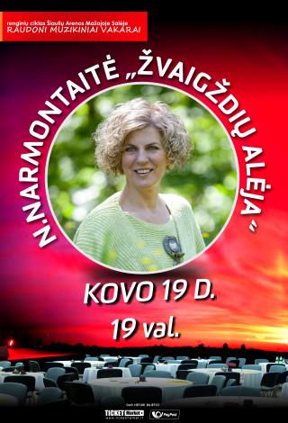 Raudoni muzikiniai vakarai: Nijolė Narmontaitė