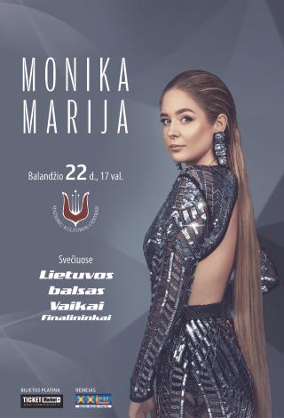 Monika Marija gyvo garso koncertas. Svečiuose Lietuvos Balsas Vaikai