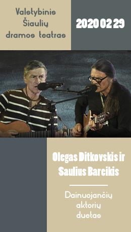 Saulius Bareikis ir Olegas Ditkovskis: gražiausios baladės