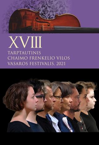 """XVIII TARPTAUTINIS CHAIMO FRENKELIO VILOS VASAROS FESTIVALIS. KAMERINĖS MUZIKOS KONCERTAS """"TANGO KARO METU"""" VENCLAUSKIŲ NAMUOSE-MUZIEJUJE"""