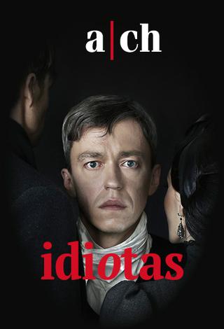 ACH teatro spektaklis IDIOTAS